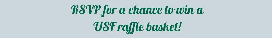 RSVP for a chance to win a USF Raffle Basket image link